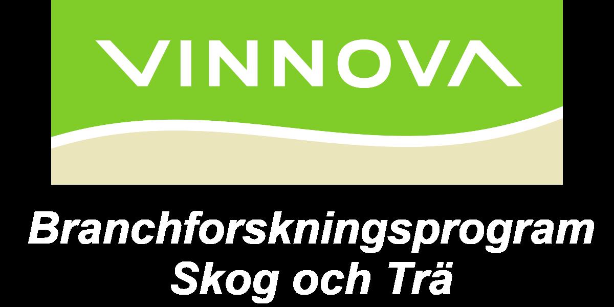 VINNOVA: Branchforskningsprogram Skog och Trä