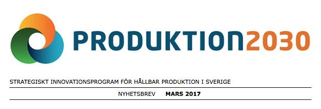 Produktion2030s nyhetsbrev mars 2017